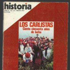 Coleccionismo de Revista Historia 16: HISTORIA 16 Nª 13 MAYO 1977. LOS CARLISTAS. LA REFORMA AZAÑA. CLEMENCEAU. LA IZQUIERDA DEL PCE.. Lote 72811615