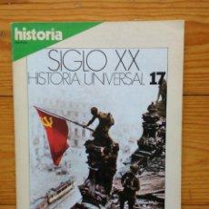 Coleccionismo de Revista Historia 16: REVISTA HISTORIA 16 - Nº 17- LA DERROTA NAZI, DE STANLIGRADO A BERLIN (1943-45). Lote 84759956