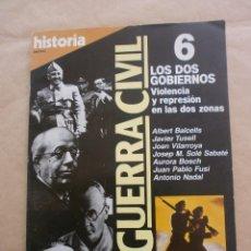 Coleccionismo de Revista Historia 16: HISTORIA 16. LA GUERRA CIVIL 6. LOS DOS GOBIERNOS. Lote 87294868