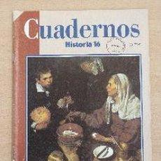 Coleccionismo de Revista Historia 16: CUADERNOS HISTORIA 16. Nº 5. LA VIDA EN EL SIGLO DE ORO (Y 2). RICARDO GARCÍA CÁRCEL. Lote 90970165