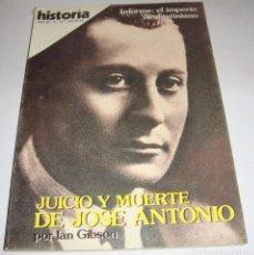 Coleccionismo de Revista Historia 16: HISTORIA 16. NÚMERO 127. INFORME: EL IMPERIO DE JUSTINIANO; JUICIO Y MUERTE DE JOSE ANTONIO. Lote 94816679