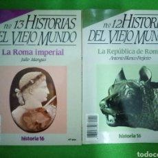 Coleccionismo de Revista Historia 16: HISTORIAS DEL VIEJO MUNDO, 12 Y 13, LA ROMA IMPERIAL, REPUBLICA DE ROMA, HISTORIA 16. Lote 96955323