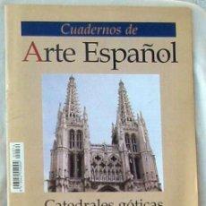 Coleccionismo de Revista Historia 16: CATEDRALES GÓTICAS CASTELLANAS SIGLO XIII - CUADERNOS DE ARTE ESPAÑOL Nº 74 - HISTORIA 16 VER ÍNDICE. Lote 101183055