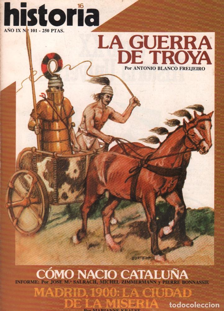 REVISTA HISTORIA 16 Nº 101 / LA GUERRA DE TROYA / MUNDI-2872 (Coleccionismo - Revistas y Periódicos Modernos (a partir de 1.940) - Revista Historia 16)