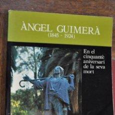 Coleccionismo de Revista Historia 16: REVISTA NADALA FUNDACIÓ JAUME I ANY 1974 ÀNGEL GUIMERÀ CINQUANTÈ ANIVERSARI DE LA SEVA MORT RPB. Lote 103563403