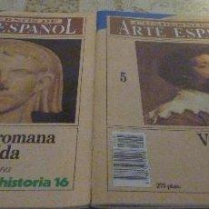 Coleccionismo de Revista Historia 16: 2 CUADERNOS DE ARTE ESPAÑOL- NUMEROS 5 Y 6. Lote 104080447