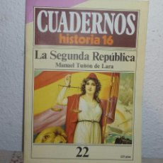 Coleccionismo de Revista Historia 16: CUADERNO HISTORIA16- LA SEGUNDA REPUBLICA-TUÑON DE LARA-22. Lote 104371471