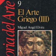 Coleccionismo de Revista Historia 16: EL ARTE GRIEGO (III) - HISTORIA DEL ARTE 9. Lote 105306219