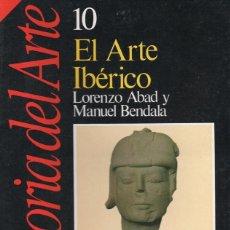 Coleccionismo de Revista Historia 16: EL ARTE IBERICO - HISTORIA DEL ARTE 10. Lote 105306267