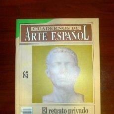 Coleccionismo de Revista Historia 16: CUADERNOS DE ARTE ESPAÑOL. 85 : EL RETRATO PRIVADO ROMANO / TRINIDAD NOGALES. Lote 109254791