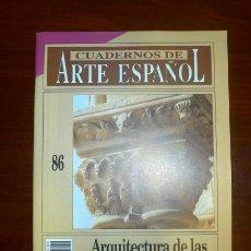 Collectionnisme de Magazine Historia 16: CUADERNOS DE ARTE ESPAÑOL. 86 : ARQUITECTURA DE LAS ÓRDENES MENDICANTES / MARTA CUADRADO. Lote 109254835