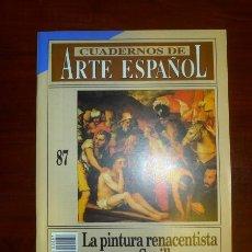 Coleccionismo de Revista Historia 16: CUADERNOS DE ARTE ESPAÑOL. 87 : LA PINTURA RENACENTISTA EN SEVILLA / JACOBO OLLERO BUTLER. Lote 109254875