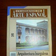 Coleccionismo de Revista Historia 16: CUADERNOS DE ARTE ESPAÑOL. 91 : ARQUITECTURA BURGALESA DEL SIGLO XVI / ALBERTO C. IBÁÑEZ PÉREZ. Lote 109255119