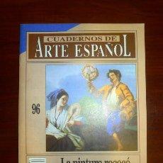 Coleccionismo de Revista Historia 16: CUADERNOS DE ARTE ESPAÑOL. 96 : LA PINTURA ROCOCÓ EN ESPAÑA / ARTURO ANSÓN NAVARRO. Lote 109255443