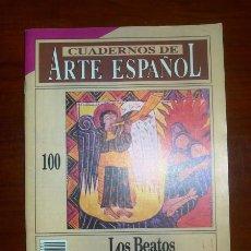Coleccionismo de Revista Historia 16: CUADERNOS DE ARTE ESPAÑOL. 100 : LOS BEATOS / SOLEDAD DE SILVA Y VERÁSTEGUI. Lote 109255659