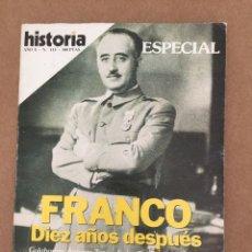 Coleccionismo de Revista Historia 16: 184L378 HISTORIA 16, NÚMERO 115. ESPECIAL FRANCO, DIEZ AÑOS DESPUÉS. Lote 118366327