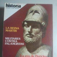 Coleccionismo de Revista Historia 16: HISTORIA 16, Nº 130 - MILITARES VS FALANGISTAS - LA ATENAS DE PERICLES, CASA DE OSUNA ... . Lote 121674123