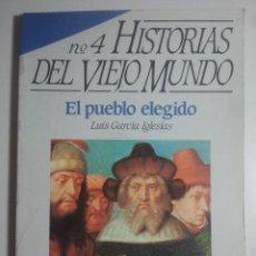 Coleccionismo de Revista Historia 16: HISTORIAS DEL VIEJO MUNDO, Nº 4 - HISTORIA 16 - EL PUEBLO ELEGIDO ... 1988. Lote 121675591