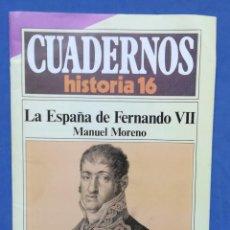 Coleccionismo de Revista Historia 16: ENVÍO GRATIS. LA ESPAÑA DE FERNANDO VII. Lote 121902475