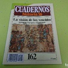 Coleccionismo de Revista Historia 16: CUADERNO CUADERNOS HISTORIA 16 - LA VISIÓN DE LOS VENCIDOS N° 162. Lote 122183991