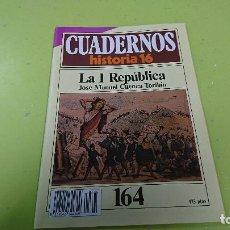Coleccionismo de Revista Historia 16: CUADERNO CUADERNOS HISTORIA 16 - LA I REPÚBLICA N° 164. Lote 122184227