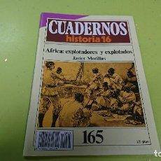 Coleccionismo de Revista Historia 16: CUADERNO CUADERNOS HISTORIA 16 - ÁFRICA EXPLORADORES Y EXPLOTADOS N° 165. Lote 122184427