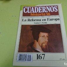 Coleccionismo de Revista Historia 16: CUADERNO CUADERNOS HISTORIA 16 - LA REFORMA EN EUROPA N° 167. Lote 122185191