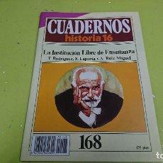 Coleccionismo de Revista Historia 16: CUADERNO CUADERNOS HISTORIA 16 - LA INSTITUCIÓN LIBRE DE ENSEÑANZA N° 168. Lote 122185383