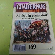 Coleccionismo de Revista Historia 16: CUADERNO CUADERNOS HISTORIA 16 - ADIOS A LA ESCLAVITUD N° 169. Lote 122185503