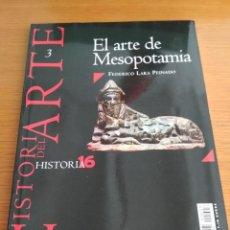 Coleccionismo de Revista Historia 16: HISTORIA DEL ARTE 3 EL ARTE DE MESOPOTAMIA ENV ECON FEDERICO LARA PEINADO HISTORIA 16 NUEVA EDICIÓN. Lote 129482695
