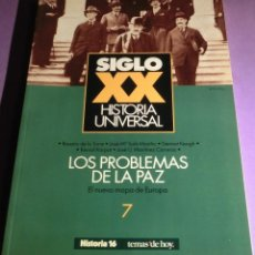 Coleccionismo de Revista Historia 16: SIGLO XX HISTORIA UNIVERSAL [7]: LOS PROBLEMAS DE LA PAZ (COMO NUEVA). Lote 133306618