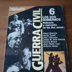Coleccionismo de Revista Historia 16: REVISTA HISTORIA 16. GUERRA CIVIL. NÚMERO 6.. Lote 139273318