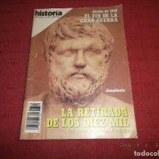 Coleccionismo de Revista Historia 16: LA RETIRADA DE LOS 10000. Lote 139473534