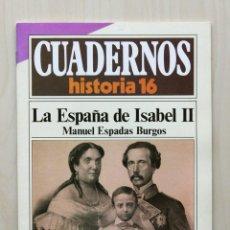 Coleccionismo de Revista Historia 16: CUADERNOS HISTORIA 16, NUM 260. LA ESPAÑA DE ISABEL II - ESPADAS BURGOS, MANUEL. Lote 139831253