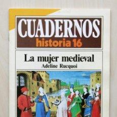 Coleccionismo de Revista Historia 16: CUADERNOS HISTORIA 16, NUM 262. LA MUJER MEDIEVAL - RUCQUOI, ADELINE. Lote 139831261