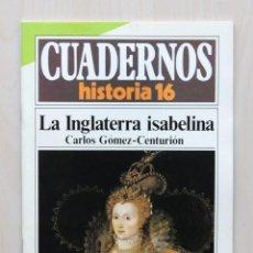 Coleccionismo de Revista Historia 16: CUADERNOS HISTORIA 16, NUM 276. LA INGLATERRA ISABELINA - GOMEZ-CENTURIÓN, CARLOS. Lote 139831285