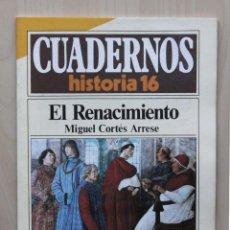 Coleccionismo de Revista Historia 16: CUADERNOS HISTORIA 16, NUM 279. EL RENACIMIENTO - CORTÉS ARRESE, MIGUEL. Lote 139831293