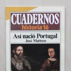 Coleccionismo de Revista Historia 16: CUADERNOS HISTORIA 16, NUM 283. ASÍ NACIÓ PORTUGAL - MATTOSO, JOSE. Lote 139831301