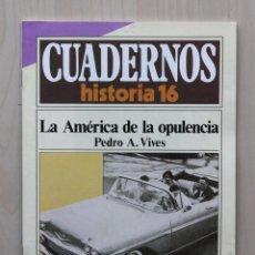 Coleccionismo de Revista Historia 16: CUADERNOS HISTORIA 16, NUM 295. LA AMÉRICA DE LA OPULENCIA - VIVES, PEDRO A.. Lote 139831333