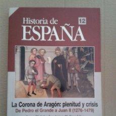 Collectionnisme de Magazine Historia 16: HISTORIA DE ESPAÑA HISTORIA 16 TEMAS DE HOY Nº 12 LA CORONA DE ARAGÓN PLENITUD Y CRISIS. Lote 142803662
