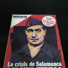 Coleccionismo de Revista Historia 16: LA CRISIS DE SALAMANCA: ASI CAYO HEDILLA. HISTORIA 16. AÑO XII Nº 132 ABRIL 1987. . Lote 142806198