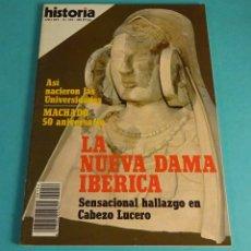 Coleccionismo de Revista Historia 16: HISTORIA 16. Nº 154. LA NUEVA DAMA IBÉRICA. CABEZO LUCERO. UNIVERSIDADES. MACHADO. Lote 275848813