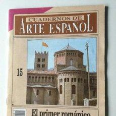 Collectionnisme de Magazine Historia 16: CUADERNOS DE ARTE ESPAÑOL.Nº 15 : EL PRIMER ROMÁNICO EN CATALUÑA / EDUARD CARBONELL. Lote 144656978