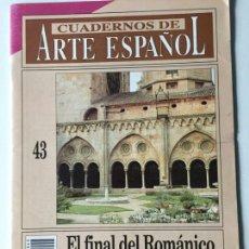 Coleccionismo de Revista Historia 16: CUADERNOS ARTE ESPAÑOL Nº 43. EL FINAL DEL ROMÁNICO EN CATALUÑA - CAMPS I SORIA, JORDI. Lote 144657146
