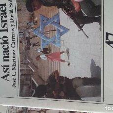 Coleccionismo de Revista Historia 16: CUADERNOS DE HISTORIA 16. N º 47 ASI NACIO ISRAEL. Lote 145721342