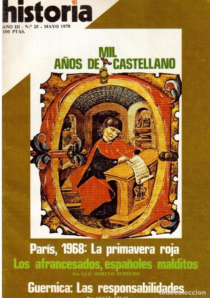 1978. MIL AÑOS DE CASTELLANO. PARÍS 1968: LA PRIMAVERA ROJA. GUERNICA: LAS RESPONSABILIDADES. VER... (Coleccionismo - Revistas y Periódicos Modernos (a partir de 1.940) - Revista Historia 16)
