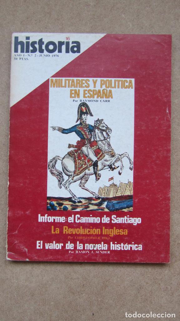 HISTORIA 16. Nº 2. MILITARES Y POLÍTICA EN ESPAÑA. (Coleccionismo - Revistas y Periódicos Modernos (a partir de 1.940) - Revista Historia 16)