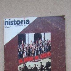 Coleccionismo de Revista Historia 16: HISTORIA 16. Nº 5 AÑO I 36 AÑOS DE EXILIO. Lote 148570678