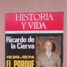 Coleccionismo de Revista Historia 16: HISTORIA Y VIDA. Nº 82 AÑO VIII. Lote 148572046
