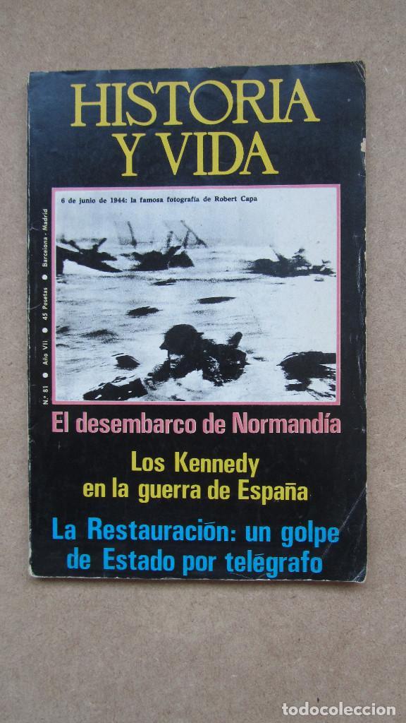 HISTORIA Y VIDA. Nº 81 AÑO VII (Coleccionismo - Revistas y Periódicos Modernos (a partir de 1.940) - Revista Historia 16)